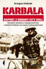 Ok�adka - Karbala. Raport z obrony City Hall