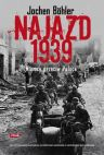 Okładka książki - Najazd 1939. Niemcy przeciw Polsce