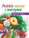 Ok�adka - Polskie warzywa i owoce