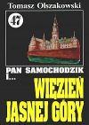 Okładka ksiązki - Pan Samochodzik i więzień Jasnej Góry t.47