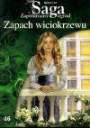 Okładka książki - Zapach wiciokrzewu. Tom 46. Zapomniany ogród