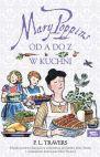 Ok�adka - Mary Poppins od A do Z, Mary Poppins w kuchni