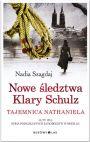 Nowe śledztwa Klary Schultz. Tajemnica Nathaniela