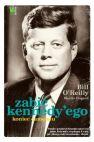 Ok�adka - Zabi� Kennedy'ego. Koniec Camelotu