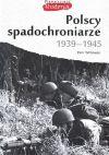 Okładka książki - Polscy spadochroniarze 1939-1945