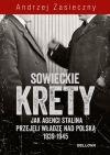 Ok�adka - Sowieckie krety. Wywiad ZSRR w Polskim Pa�stwie Podziemnym