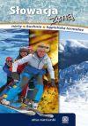 Ok�adka - S�owacja Zim� + mapa o�rodk�w narciarskich s�owacji. Wydanie 1