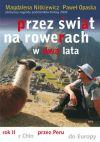 Okładka książki - Przez świat na Rowerach w Dwa Lata. Rok II