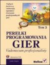 Okładka książki - Perełki programowania gier. Vademecum profesjonalisty. Tom 3