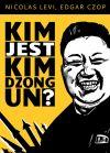 okładka - Kim jest Kim Dzong Un?