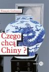 Okładka książki - Czego chcą Chiny?