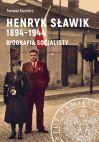 okładka - Henryk Sławik 1894–1944. Biografia socjalisty