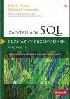 Okładka książki - SQL dla każdego. Przyjazny przewodnik