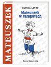 Okładka książki - Mateuszek w tarapatach