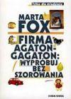 Okładka ksiązki - Firma Agaton-Gagaton:wypróbuj bez szorowania