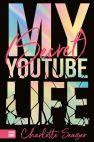 okładka - My Secret Youtube Life
