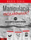 Okładka książki - Manipulacja odczarowana! 777 skutecznych technik wpływu