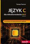 Ok�adka - J�zyk C dla mikrokontroler�w AVR. Od podstaw do zaawansowanych aplikacji. Wydanie II