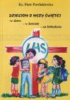 Okładka książki - Dzieciom o Mszy Świętej
