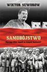 Okładka książki - Samobójstwo. Dlaczego Hitler napadł na Związek Radziecki?