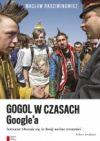 Okładka książki - Gogol w czasach Googlea