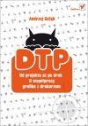 Ok�adka - DTP. Od projektu a� po druk. O wsp�pracy grafika z drukarzem