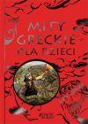 Okładka - Mity greckie dla dzieci
