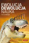 Okładka ksiązki - Ewolucja, dewolucja, nauka