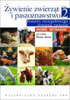 Okładka książki - Żywienie zwierząt i paszoznawstwo. Tom 2. Podstawy szczegółowego żywienia zwierząt