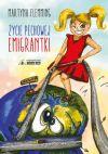 okładka - Życie pechowej emigrantki