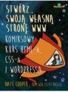 Okładka książki - Stwórz swoją własną stronę WWW. Komiksowy kurs HTML-a, CSS-a i WordPressa