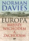 Okładka ksiązki - Europa Między Wschodem a Zachodem