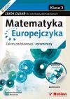 Ok�adka - Matematyka Europejczyka. Zbi�r zada� dla szk� ponadgimnazjalnych. Zakres podstawowy i rozszerzony. Klasa 3
