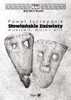 okładka - Słowiańskie zaświaty. Wierzenia, wizje i mity