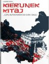 okładka - Kierunek Kitaj, czyli autostopem do Chin i dalej