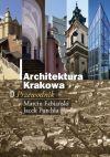 Okładka książki - Architektura Krakowa. Przewodnik