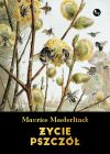 Okładka ksiązki - Życie pszczół