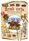 okładka - Znak orła. Historia Polski w opowieściach dla dzieci