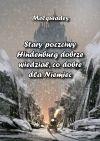 okładka - Stary poczciwy Hindenburg dobrze wiedział, co dobre dla Niemiec