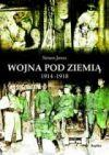 Ok�adka - Wojna pod ziemi� 1914-1918
