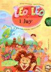 Ok�adka - Leo, Leo i lwy. Przygody gda�skich lwi�tek