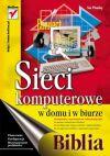 Ok�adka - Sieci komputerowe w domu i w biurze. Biblia