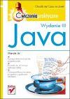 Okładka - Java. Ćwiczenia praktyczne. Wydanie III