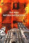 Okładka książki - Natura katolicyzmu