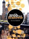 Okładka książki - Zrób to w Krakowie