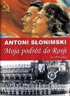 Ok�adka - Moja podr� do Rosji w 1932 roku