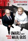 Okładka książki - Umarli mają głos. Prawdziwe historie