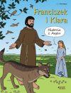 Okładka - Franciszek i Klara. Historia z Asyżu