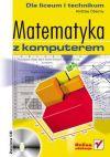 Okładka ksiązki - Matematyka z komputerem dla liceum i technikum