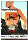Okładka książki - Wojna polsko-ruska pod flagą biało-czerwoną